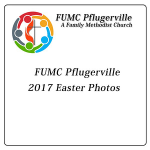 FUMC Pflugerville Easter Photos 2017