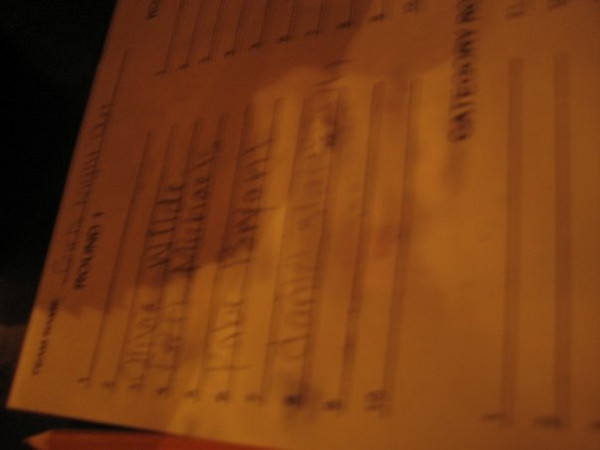 """""""our answer sheet. we were champs.<br /> <br /> girls night out/we love david hassellhoff.""""<br /> <br /> Mom: I believe that """"David Hassellhoff"""" was the name of Casey's team."""