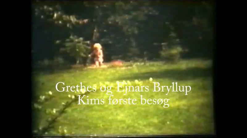 Grethes og Ejnars bryllup blev holdt i Fjordvænget. Senere kom også Kim på besøg.