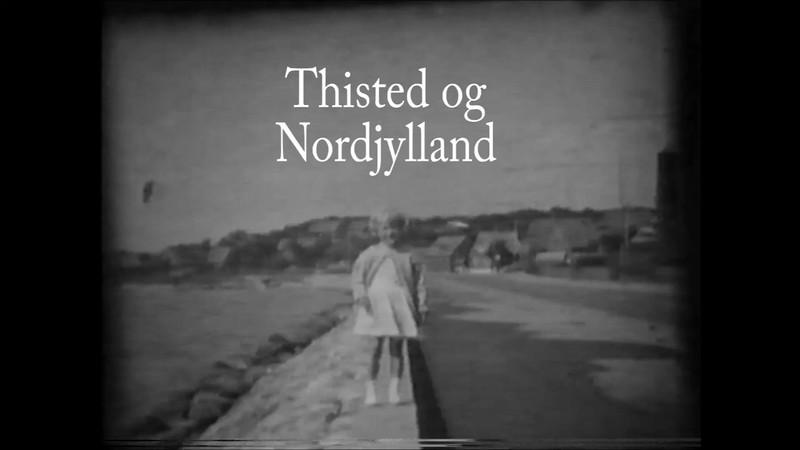 På besøg hos bedstemor i Thisted og Kallerup. Første del eer fra 1961.