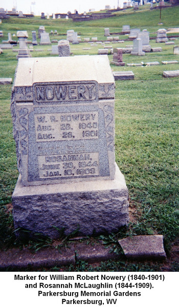Marker for William Robert Nowery (1840-1901)<br /> and Rosannah McLaughlin (1844-1909).<br /> Parkersburg Memorial Gardens<br /> Parkersburg, WV