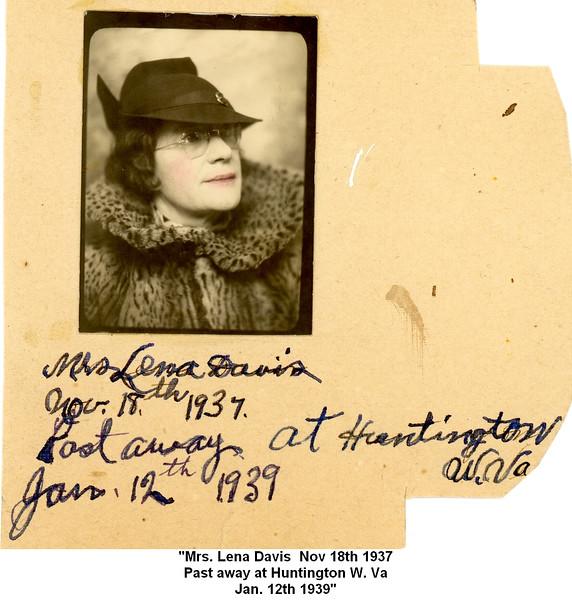 """""""Mrs. Lena Davis  Nov 18th 1937<br /> Past away at Huntington W. Va<br /> Jan. 12th 1939"""""""