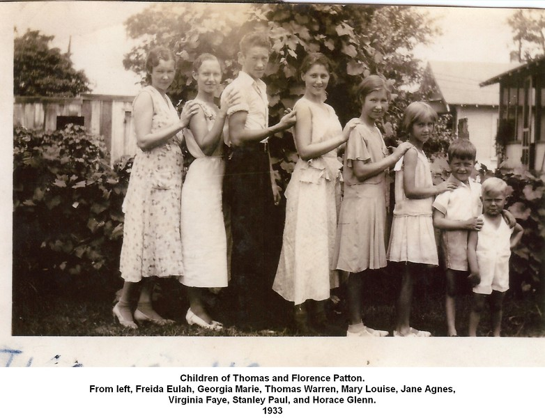 Children of Thomas and Florence Patton.<br /> From left, Freida Eulah, Georgia Marie, Thomas Warren, Mary Louise, Jane Agnes,<br /> Virginia Faye, Stanley Paul, and Horace Glenn.<br /> 1933
