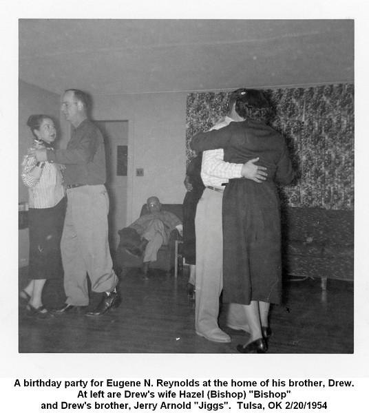 """A birthday party for Eugene N. Reynolds at the home of his brother, Drew.<br /> At left are Drew's wife Hazel (Bishop) """"Bishop""""<br /> and Drew's brother, Jerry Arnold """"Jiggs"""".  Tulsa, OK 2/20/1954"""