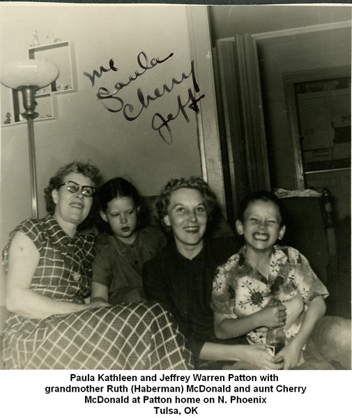 Paula Kathleen and Jeffrey Warren Patton with <br /> grandmother Ruth (Haberman) McDonald and aunt Cherry<br /> McDonald at Patton home on N. Phoenix<br /> Tulsa, OK