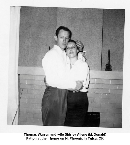 Thomas Warren and wife Shirley Aliene (McDonald)<br /> Patton at their home on N. Phoenix in Tulsa, OK