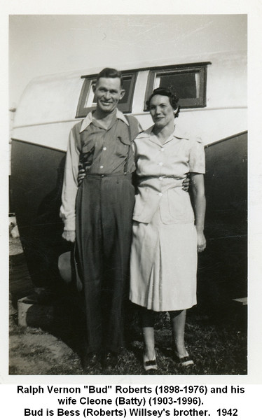 """Ralph Vernon """"Bud"""" Roberts (1898-1976) and his<br /> wife Cleone (Batty) (1903-1996).<br /> Bud is Bess (Roberts) Willsey's brother.  1942"""