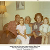 Adults from left, Paul and Virginia Howard, Ellen Todd.<br /> Kids from left, Cindy Howard, Laura Reynolds.<br /> Tulsa, OK  Thanksgiving, 1971