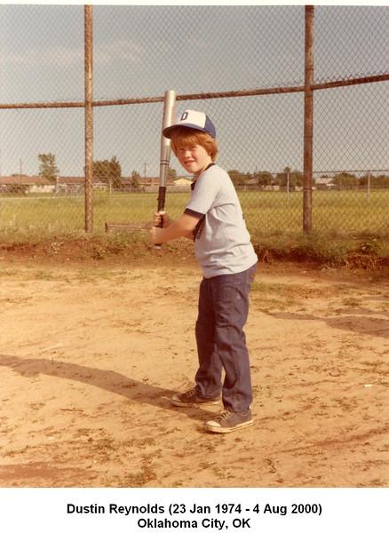 Dustin Reynolds (23 Jan 1974 - 4 Aug 2000)<br /> Oklahoma City, OK