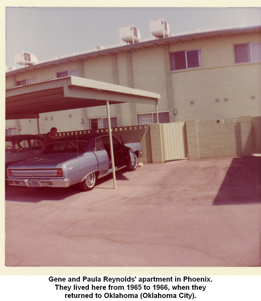 Gene and Paula Reynolds' apartment in Phoenix.<br /> They lived here from 1965 to 1966, when they<br /> returned to Oklahoma (Oklahoma City).