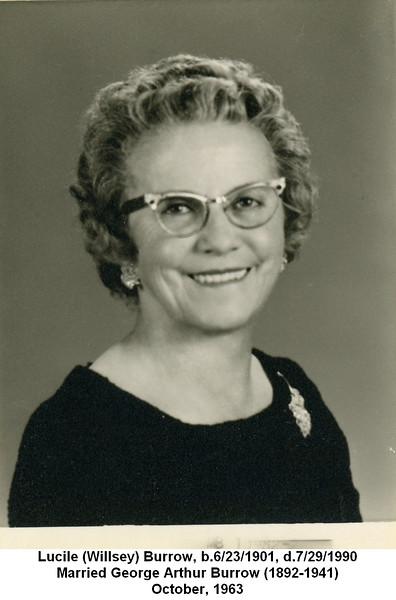 Lucile (Willsey) Burrow, b.6/23/1901, d.7/29/1990<br /> Married George Arthur Burrow (1892-1941)<br /> October, 1963