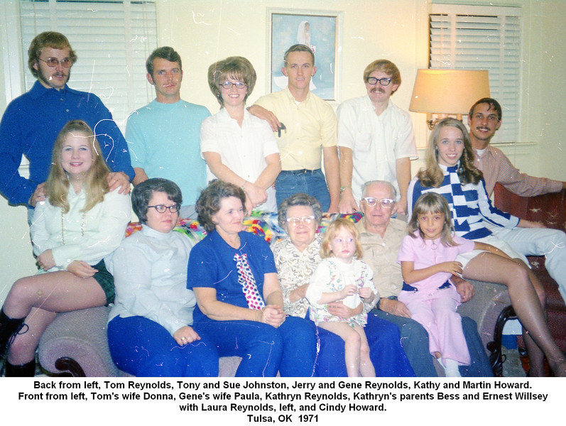 Back from left, Tom Reynolds, Tony and Sue Johnston, Jerry and Gene Reynolds, Kathy and Martin Howard.<br /> Front from left, Tom's wife Donna, Gene's wife Paula, Kathryn Reynolds, Kathryn's parents Bess and Ernest Willsey<br /> with Laura Reynolds, left, and Cindy Howard.<br /> Tulsa, OK  1971