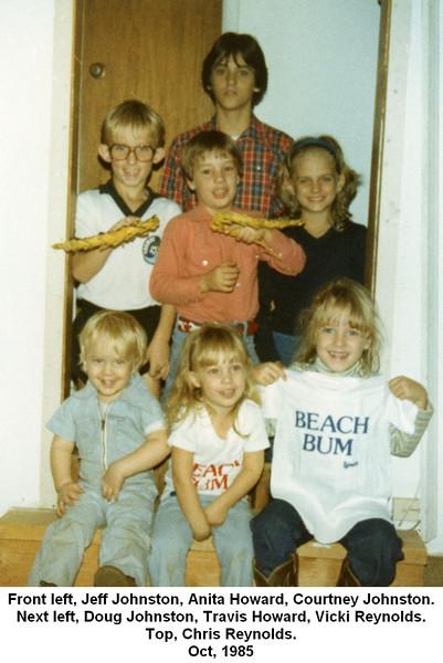Front left, Jeff Johnston, Anita Howard, Courtney Johnston.<br /> Next left, Doug Johnston, Travis Howard, Vicki Reynolds.<br /> Top, Chris Reynolds.<br /> Oct, 1985