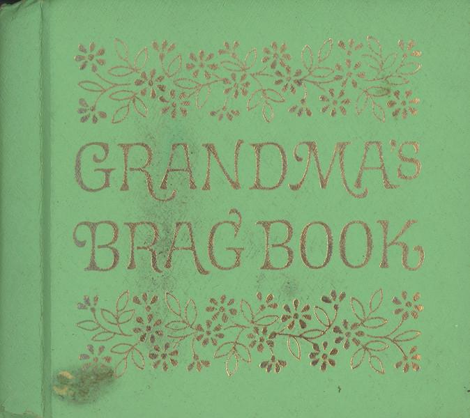 Grandmas Brag Book 1