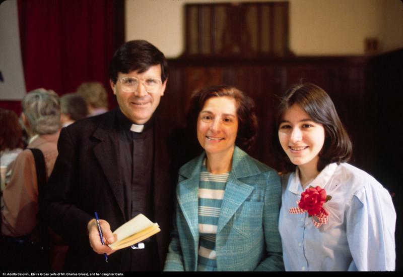 Fr. Adolfo Calovini, Elvira Gross (Charlie's wife), and her daughter Carla.