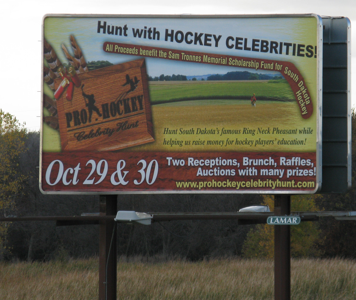 You know you're in SD when...Good times for the hunters, but watch out pheasants!<br /> October 9, 2010