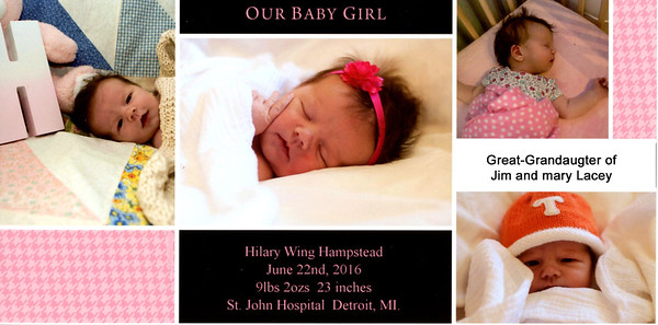 Hilary Wing Hampstead, daughter of Ryan and John Paul Hampstead, joins the family as great-granddaughter of Jim and Mary Lacey.