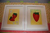 Two little strawberry paintings.   You can see the print of the valence a little better here, too.