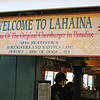 Lahaina is a really quaint, 19'th century historic port town.