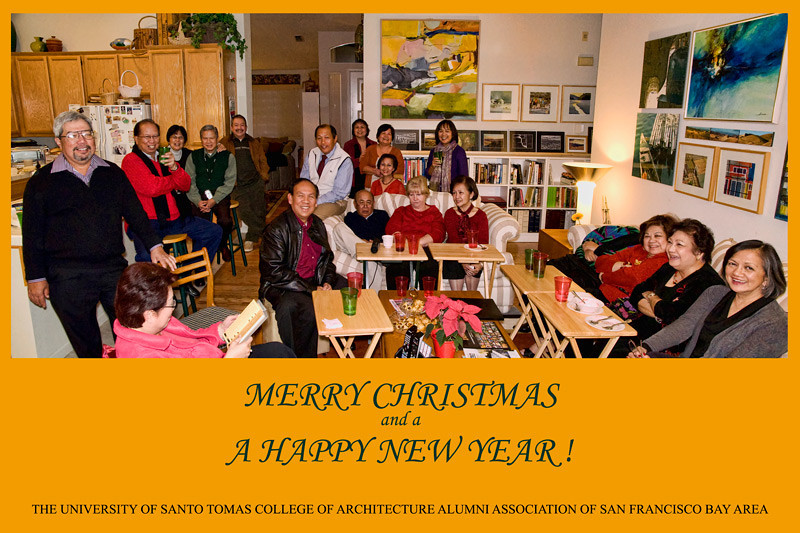 The University of Santo Tomas, College of Architecture Alumni Association of San Francisco Bay Area wishes all of you a Joyous holiday Season!