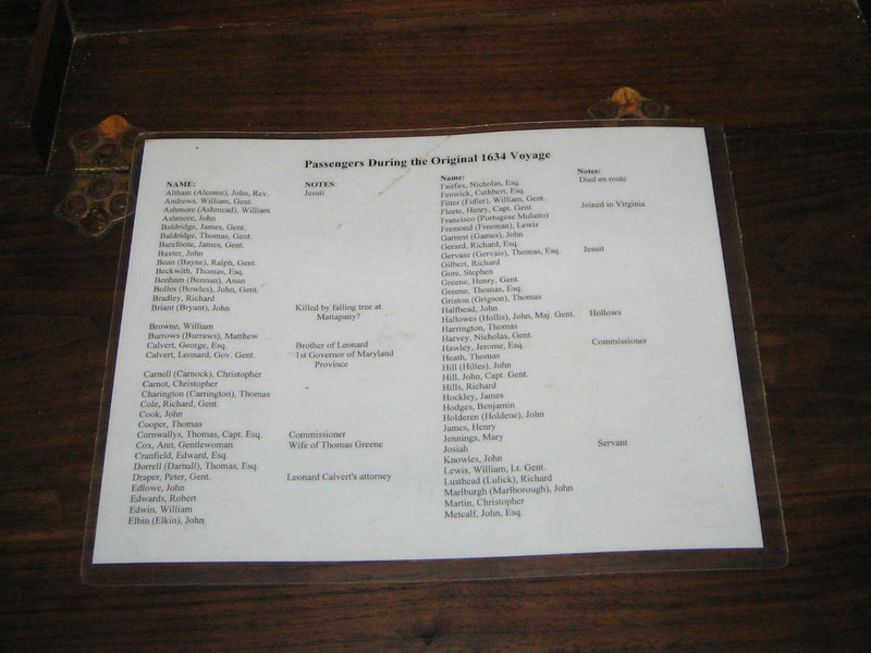 the reenactor told us that this was the passenger list of the original ship that came in 1634 to the colony.  It was not a manifest of the Dove - which would only have bene used to transport goods and would hold a crew of about 8 or 9