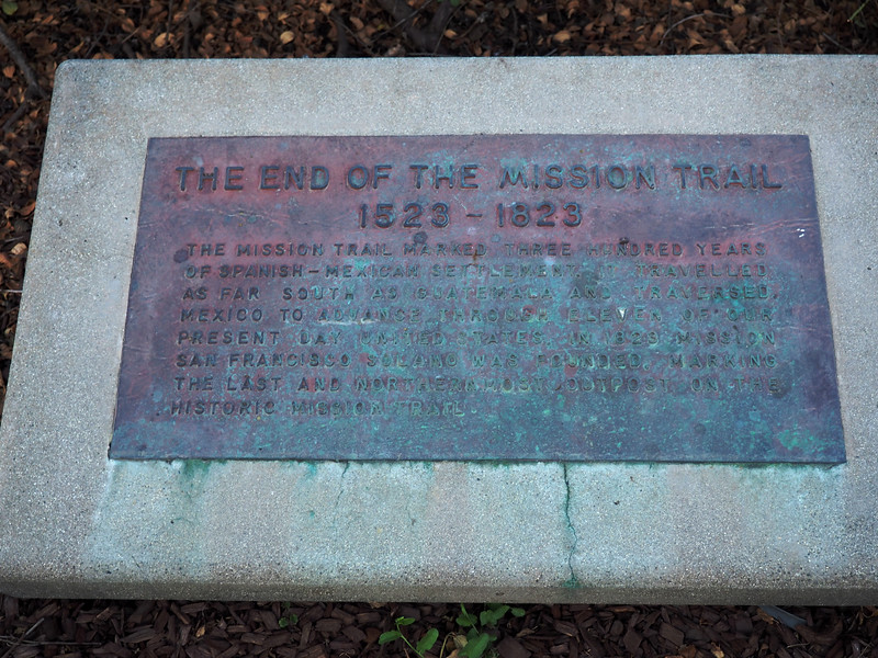 "The words on the plaque read, ""The mission trail marked three hundred years of Spanish-Mexican settlement.  It travelled as far south as Guatemala and traversed Mexico to advance through eleven of our present day United States.  In 1823 Mission San Francisco Solano was founded, marking the last and northernmost outpost on the historic Mission trail."""