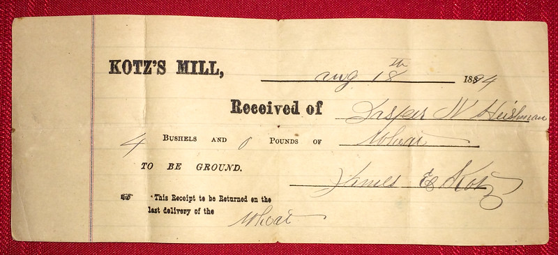 A receipt from Kotz's Mill ,1894, for 4 bushels of wheat to be ground and returned, signed by James Kotz (son of Franz Kotz).
