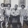 Bill was always so proud of his sisters.<br /> Joanne, Anita, Bill, Gen, Eileen