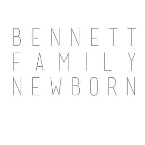 Bennett Family Newborn