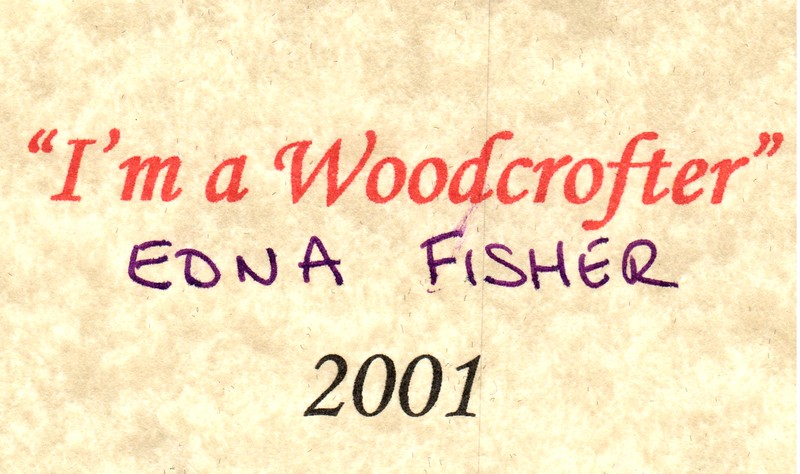Edna Fisher I am a Woodcrofter 2001