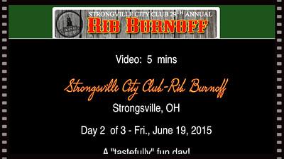 VIDEO - 5 mins. -- Strongsville Rib Burnoff-2015