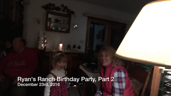 RYAN'S ranch birthday party, part 2 December 23rd, 2016