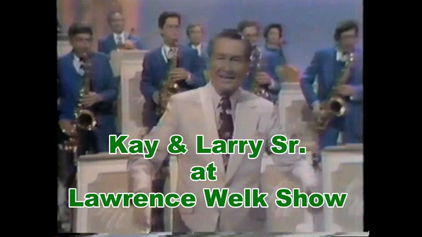 Kay & Larry Sr. at Lawrence Welk Show