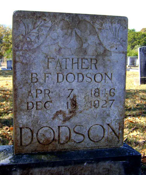 DODSON, BENJAMIN FRANKLIN<br /> Pleasant Grove Cemetery, Star, Texas
