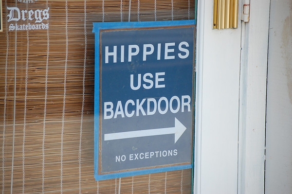 Even in Santa Cruz Hippies can't get a break