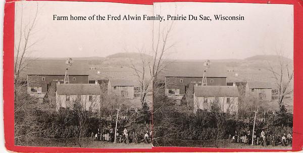 3 - Prairie Du Sac Wisc  Alwin fam farm