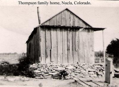 5 - Thompson family  home, Nucla, Colorado