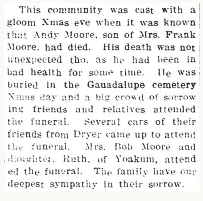 1917 obit - Andrew J 'Andy' Moore [son of Frank Morgan Moore] -Gonzales Inquirer, January 3, 1917