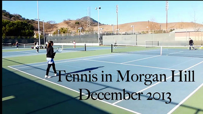 Tennis Morgan Hill 12:2013  (720p)