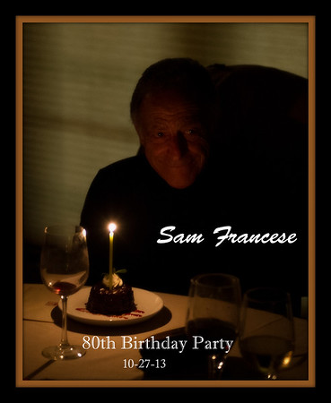 Sam Francese 80th Birthday Party