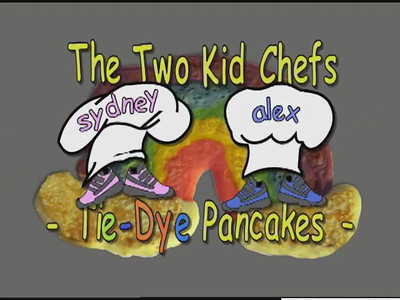 Two Kid Chefs - Tie-Dye Pancakes The second installment of the Kid Chef series.