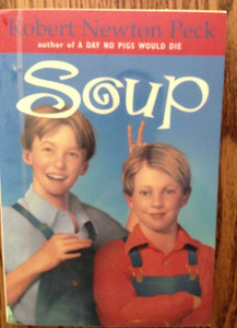 "Cover of ""Soup"", a book with a chapter about ""cheating Mr. Diskin"" (about Bernard Diskin, grandpa bob's oldest (half) brother)"