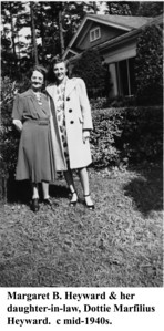 Margaret & Dottie Heyward 1940s