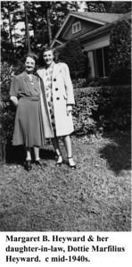 Margaret & Dottie Heyward 1940s