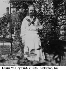 Louise W Heyward c 1920