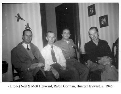 Ned Hunter Mott Heyward & Ralph Gorman 1946