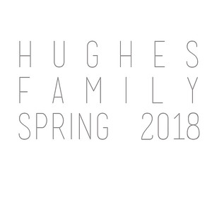Hughes Family Spring 2018