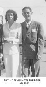 Pat & Calvin Mittleberger, abt 1951