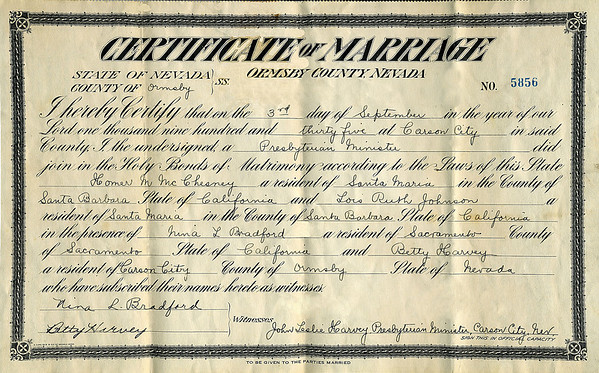 Wedding Certificate of Homer Manson McChesney and Lois Ruth Johnson.  Sept 3rd, 1935 in Carson City NV. They spent their wedding night above a mortuary.