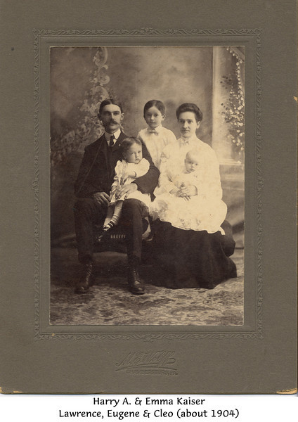 Harry and Emma Kaiser and 3 children - Lawrence Eugene Cleo about 1904